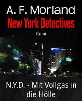 N.Y.D. - Mit Vollgas in die Hölle: New York Detectives