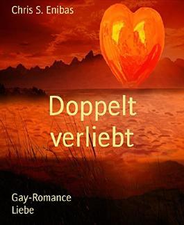 Doppelt verliebt: Gay-Romance