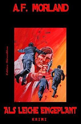Als Leiche eingeplant: N.Y.D. - New York Detectives: Kriminalroman