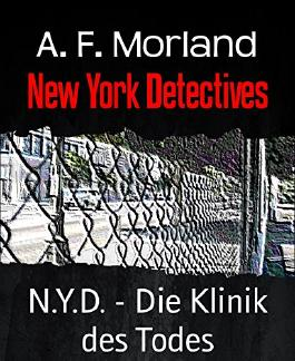 N.Y.D. - Die Klinik des Todes: New York Detectives