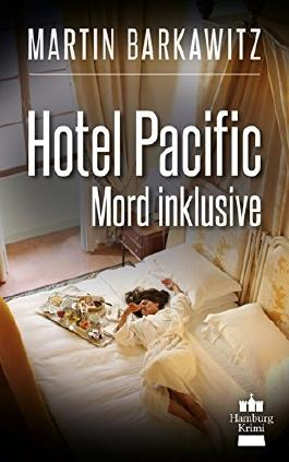 Hotel Pacific - Mord inklusive