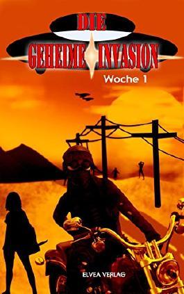 Die geheime Invasion: Woche 1