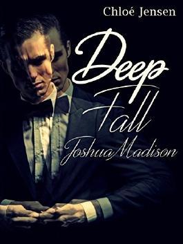 DEEP FALL  - JOSHUA MADISON: Erotischer Liebesroman