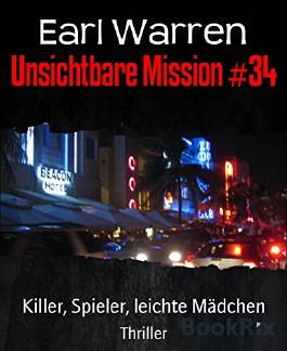 Unsichtbare Mission #34: Killer, Spieler, leichte Mädchen