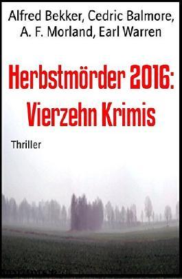 Herbstmörder 2016: Vierzehn Krimis: Cassiopeiapress Sammelband