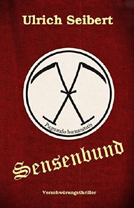 Sensenbund: Thriller