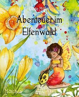 Abenteuer im Elfenwald