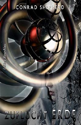 Zuflucht Erde: Cassiopeiapress Science Fiction Abenteuer