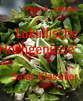 Lukullische Hochgenüsse:: Salat-Klassiker