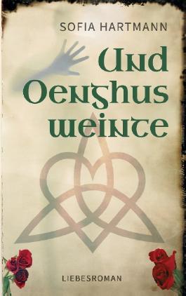 Und Oenghus weinte