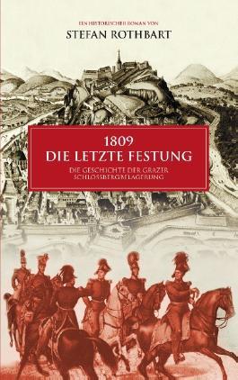 1809 - Die letzte Festung