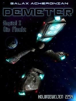Demeter: Kapitel I - Die Flucht (Koloniewelten)