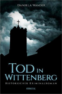 Tod in Wittenberg