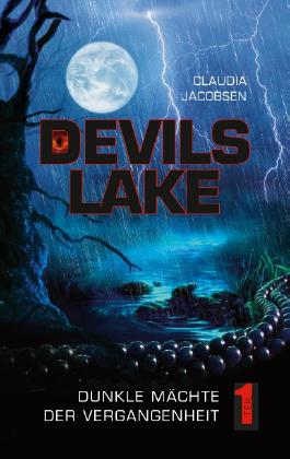 Devils Lake - Dunkle Mächte der Vergangenheit