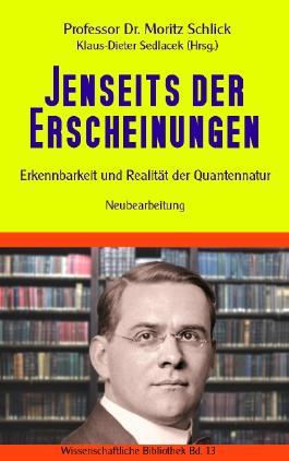 Jenseits der Erscheinungen: Erkennbarkeit und Realität der Quantennatur (Wissenschaftliche Bibliothek)