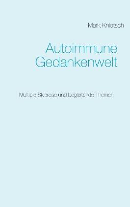 Autoimmune Gedankenwelt