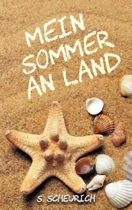 Mein Sommer an Land