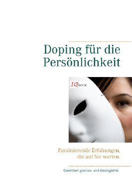 Doping für die Persönlichkeit