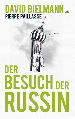 Der Besuch der Russin