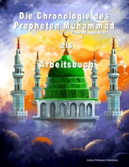 Die Chronologie des Propheten Muhammad als Arbeitsbuch