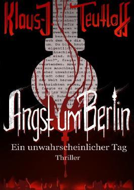 Angst um Berlin