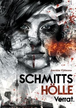 Schmitts Hölle - Verrat.
