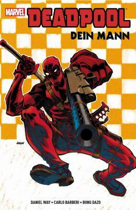 Deadpool: Dein Mann