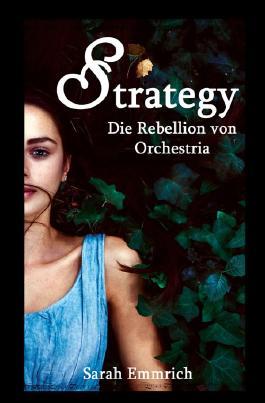 Die Rebellion von Orchestria / STRATEGY