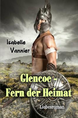 Glencoe - Fern der Heimat