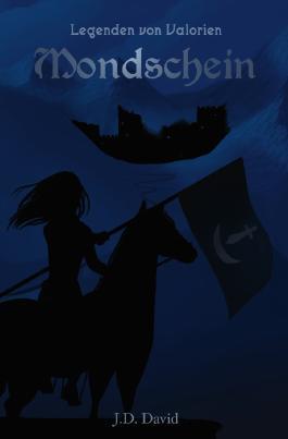 Legenden von Valorien / Mondschein