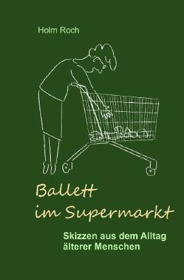 Ballett im Supermarkt