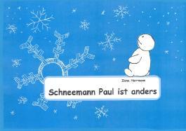 Schneemann Paul ist anders