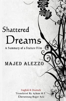 Shattered Dreams (Zerschmetterte Träume)