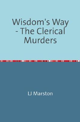 Wisdom's Way / Wisdom's Way - The Clerical Murders