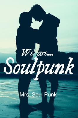We are ... Soulpunk