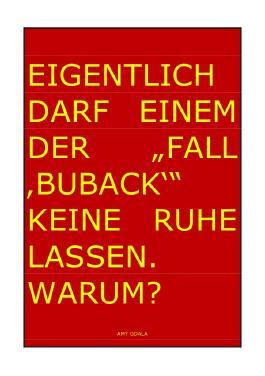 """EIGENLTICH DARF EINEM DER """"FALL 'BUBACK'"""" KEINE RUHE LASSEN. WARUM?"""