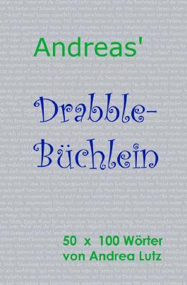 Andrea's Drabble-Büchlein