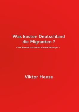 Was kosten Deutschland die Migranten ?