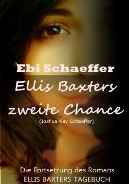 Ellis Baxter / Ellis Baxters zweite Chance