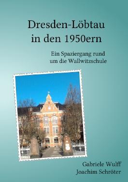 Dresden-Löbtau in den 1950ern
