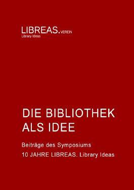 Die Bibliothek als Idee