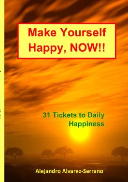 Make Yourself Happy, NOW!!