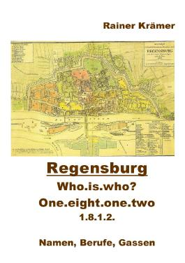 Who is who ?   one.eight.one.two       1812 in Regensburg