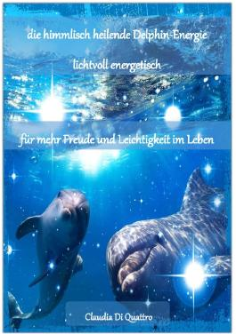 himmlisch heilende Delphin-Energie