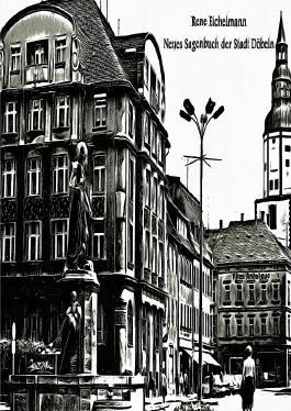 Neues Sagenbuch der Stadt Döbeln