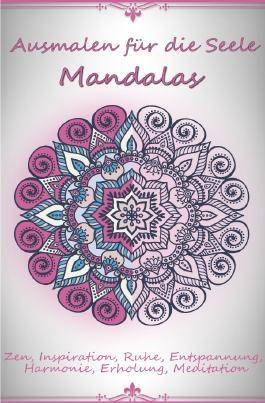 Ausmalen für die Seele - Mandalas