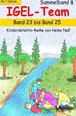 IGEL-Team / Mein Buch-Team Sammelband 8