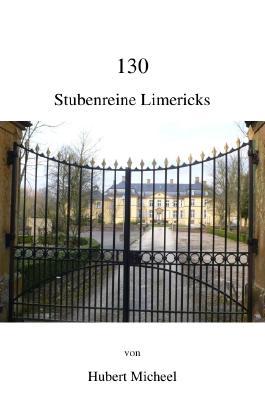 130 Stubenreine Limericks