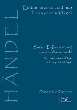 Georg Friedrich Händel:  Suite in D-Dur (HWV 349), Orgelauszug