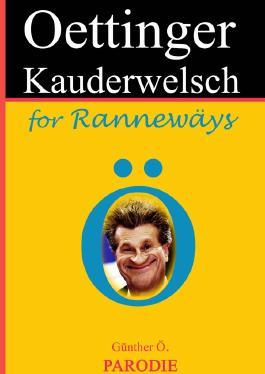 Oettinger-Kauderwelsch  for Rannewäys